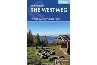 Trekking the Westweg: Through Germany's Black Forest