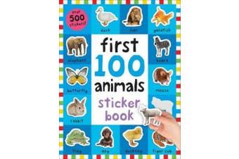 First 100 Animals Sticker Book: First 100 Stickers (First 100 Stickers)