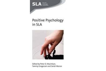 Positive Psychology in SLA (Second Language Acquisition)