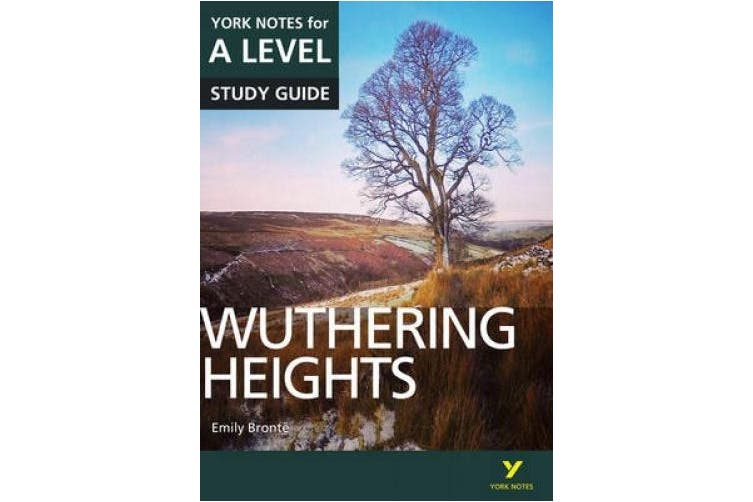 Wuthering Heights: York Notes for A-level (York Notes)