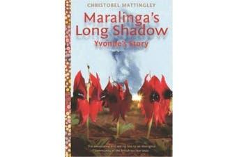 Maralinga's Long Shadow: Yvonne's Story
