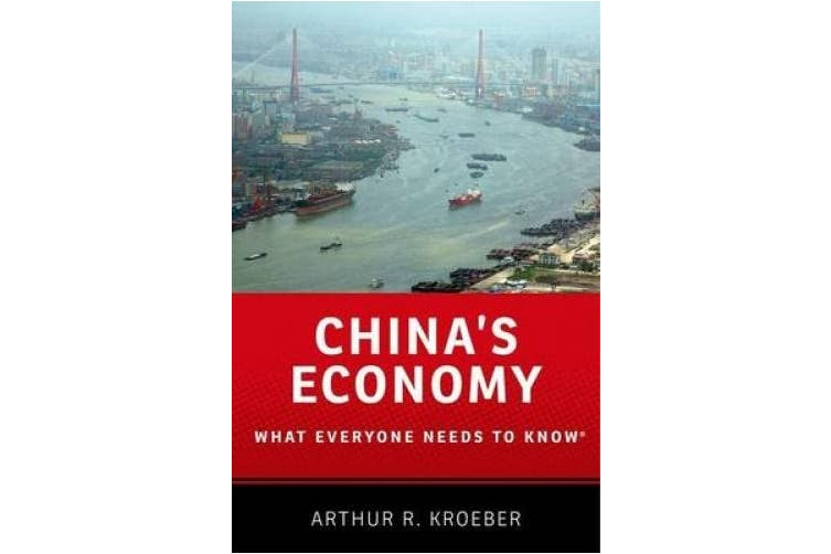 China's Economy: What Everyone Needs to Know (R) (What Everyone Needs To Know (R))