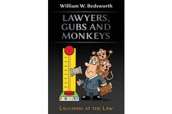 Lawyers, Gubs and Monkeys