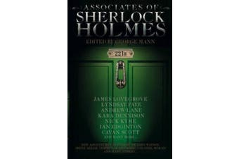 Associates of Sherlock Holmes: Brand New Tales of the Great Detective