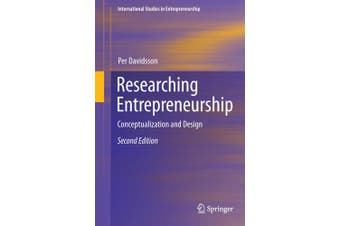 Researching Entrepreneurship: Conceptualization and Design: 2016 (International Studies in Entrepreneurship)