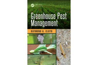 Greenhouse Pest Management (Contemporary Topics in Entomology)