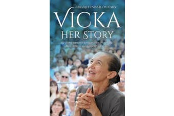 Vicka ... Her Story: The Most Informative Interview Ever Given by Vicka, the Eldest of the Six Visionaries in Medjugorje