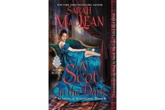 A Scot in the Dark (Scandal & Scoundrel)