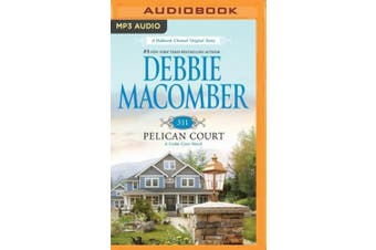 311 Pelican Court (Cedar Cove Novels) [Audio]