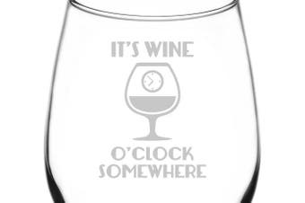 (Poetic & Funny Drunken Wine Quotes, It's Wine O'Clock Somewhere) - (It's Wine O'Clock Somewhere) Poetic & Funny Drunken Wine Quote Inspired - Laser Engraved 380ml Libbey All-Purpose Wine Taster Glass