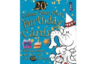 Colour Your Own: Birthday Cards (Colour Your Own)