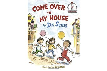Come Over to My House (I Can Read It All by Myself Beginner Book)