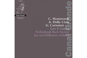Love & Lament - Monteverdi, Carissimi, et al / Veldhoven