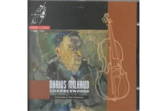 Darius Milhaud: Chamber Works