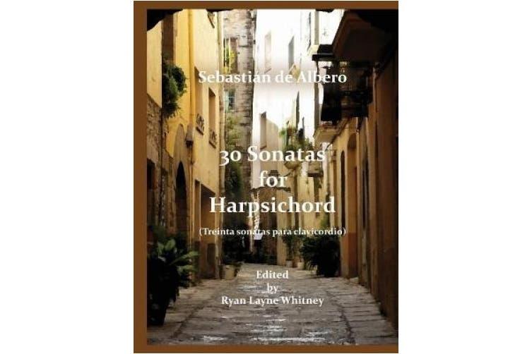 30 Sonatas for Harpsichord