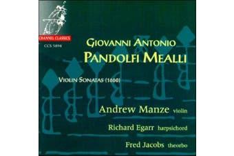 Pandolfi Mealli: Violin Sonatas / Manze, Egarr, Jacobs