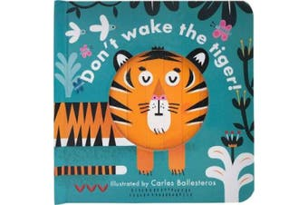 Little Faces: Don't Wake the Tiger (Little Faces) [Board book]