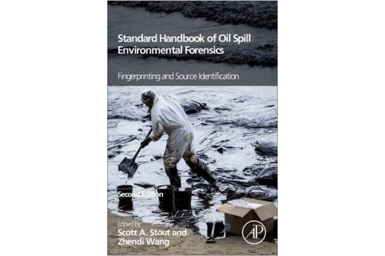 Standard Handbook Oil Spill Environmental Forensics: Fingerprinting and Source Identification