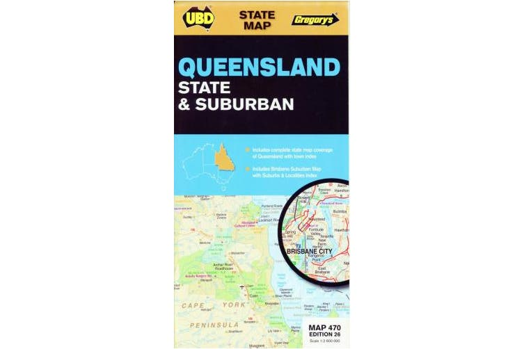 Queensland State & Suburban Map 470 26th ed (State Map)