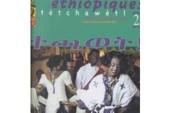 Ethiopiques, Vol. 2: Tetchawet - Urban Azmaris of 90's