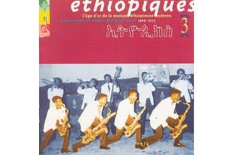 Ethiopiques 3: Golden Years Of Modern Ethiopian Music 1969-1975