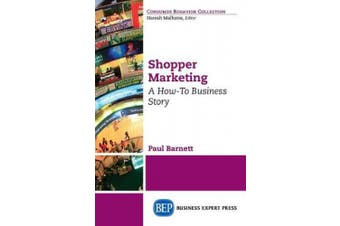 Shopper Marketing: A How-To Business Story