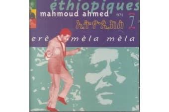 Ethiopiques 7: Ere Mela Mela Mahmoud Ahmed