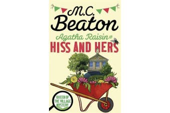 Agatha Raisin: Hiss and Hers (Agatha Raisin)