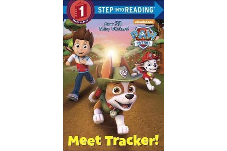 Meet Tracker! (Paw Patrol) (Step Into Reading: A Step 1 Book)