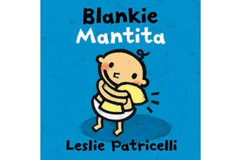 Blankie Mantita Dual Language Spanish Board Book [Board book] [Spanish]