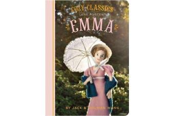 Cozy Classics: Emma (Cozy Classics) [Board book]
