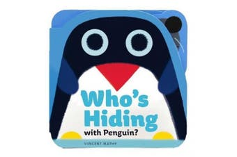 Who's Hiding with Penguin? [Board book]