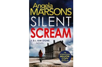 Silent Scream: An edge of your seat serial killer thriller (Detective Kim Stone Crime Thriller series)