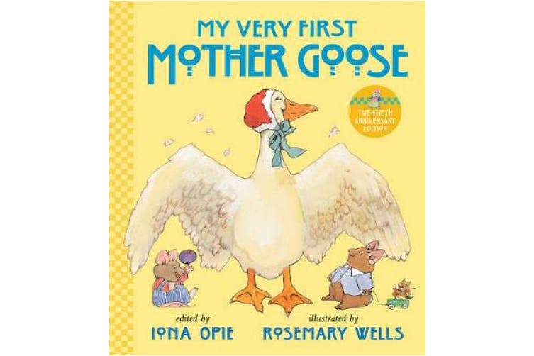 My Very First Mother Goose (My Very First Mother Goose)