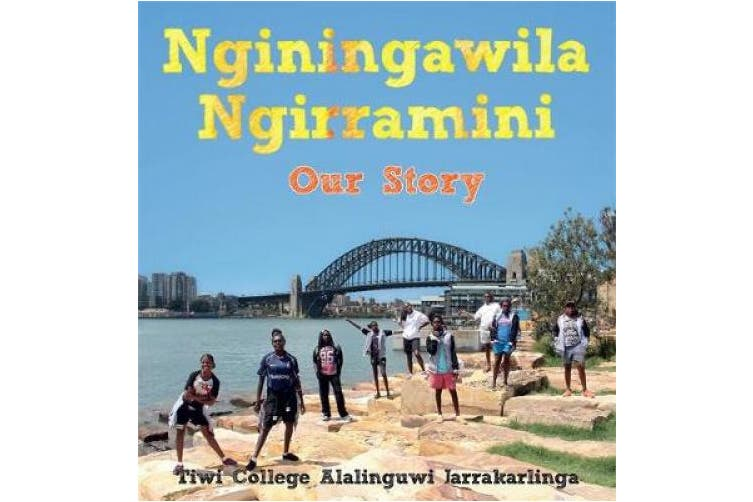Nginingawila Ngirramini: Our Story