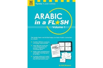 Arabic in a Flash Kit Volume 1: A Set of 448 Flash Cards with 32-page Instruction Booklet (Tuttle Flash Cards)