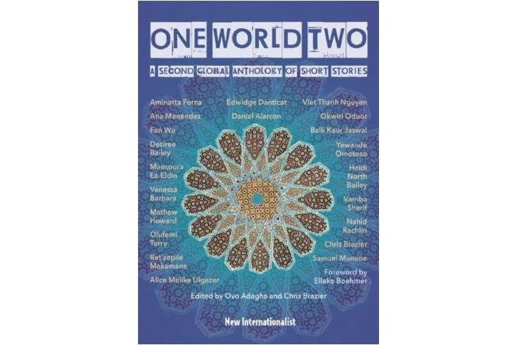 One World Two: A Second Global Anthology of Short Stories (One World)