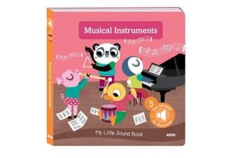 My Little Sound Book: Musical Instruments (My Little Sound Books) [Board book]