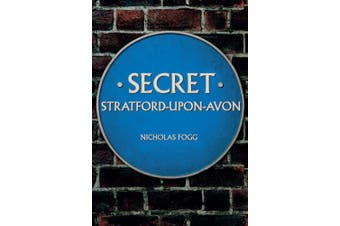Secret Stratford-upon-Avon (Secret)