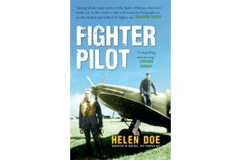 Fighter Pilot: The Life of Battle of Britain Ace Bob Doe