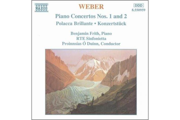 Weber: Piano Concertos Nos. 1 & 2; Polacca Brillante; Konzertstck
