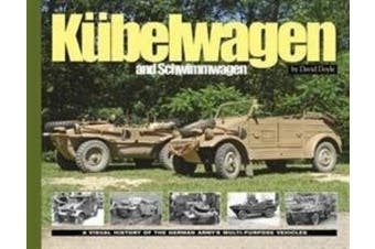 KuBelwagen/Schwimmwagen: A Visual History of the German Army's Multi-Purpose Vehicle (Visual History Series)