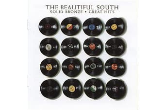 Solid Bronze: Greatest Hits Beautiful South