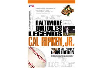 Baltimore Orioles Legends - Cal Ripken Jr. Collector's Edition
