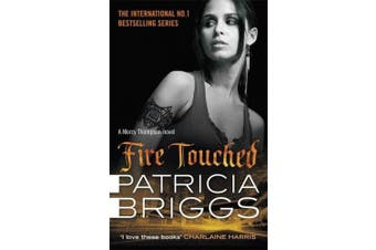 Fire Touched: Mercy Thompson: Book 9 (Mercy Thompson)