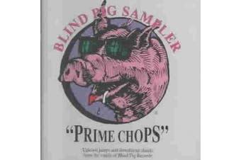 Prime Chops: Blind Pig Sampler