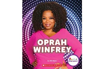 Oprah Winfrey: An Inspiration to Millions (Rookie Biographies) (Rookie Biographies)