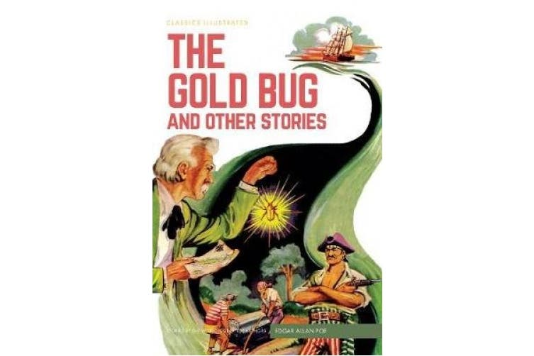 The Gold Bug and Other Stories (Classics Illustrated)