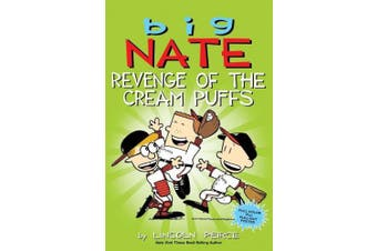 Big Nate: Revenge of the Cream Puffs (Big Nate)