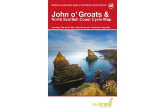 John O'groats & North Scottish Coast Cycle Map 48: Including the North Sea Cycle Route and 2 Individual Day Rides